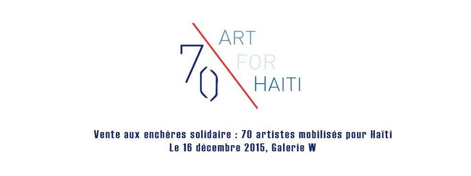 70 ART FOR HAÏTI : Une vente aux enchères solidaire
